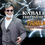 Kabali Wave – What the audience has to say?