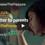 """Dear Parents, just """"Release the Pressure"""" right away"""