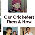 Cricketers Then & Now