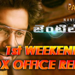 Nani Gentleman 1st weekend Collections
