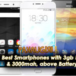 5 Best Smartphones with 3Gb Ram & 3000mAH Battery under 10000