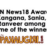 Sania Mirza, Kangana Ranaut & Ranveer Singh win awards at CNN News18 Award Function
