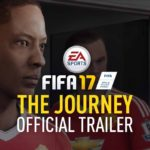 FIFA 17 The Journey game Official Trailer
