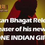 Chetan Bhagat Releases the Teaser of his new book One Indian Girl