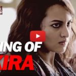 Akira Movie Making Video – Sonakshi Sinha