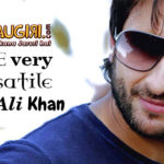 The very Versatile Saif Ali Khan