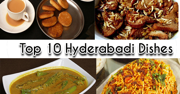 Top 10 Hyderabadi Dishes