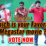 Which is Your Favorite Megastar Movie?