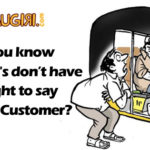 Did you know, Autowala's don't have the right to say No to a customer?