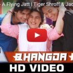 Dance on Bhangda Pa – A Flying Jatt – Tiger Shroff | Jacqueline