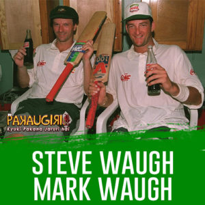 Steve Waugh and Mark Waugh