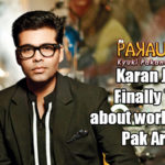 Karan Johar Finally Talks about working with Pak Artists