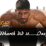 Sidharth Malhotra Did it & How ? Get Inspired !!!