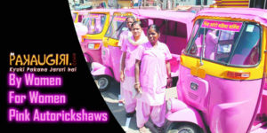 Pink Autorickshaws By Women For Women