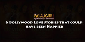 6 Bollywood Love stories that could have been happier