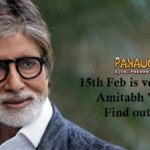 15th Feb is very close to Amitabh 's heart.. Find out Why ?