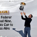 Roger Federer on Cloud Nine, takes his Cup to Swiss Alps