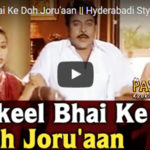 Shakeel Bhai's Hyderabadi Twist will leave you in Splits