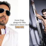 Karan Singh Grover croons for the first time alongside Mika Singh