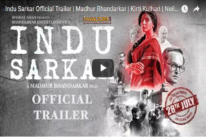 Madhur Bhandarkar 's Indu Sarkar Trailer is Hard Hitting