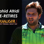 Shahid Afridi Retires Again from International Cricket