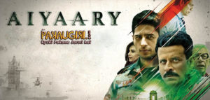 Aiyaary Movie Reviews
